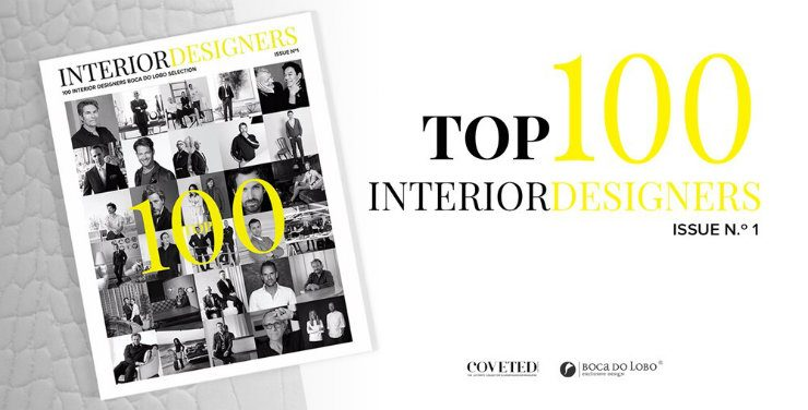 Top 100 Interior Designers by Boca do Lobo & Coveted Magazine - III