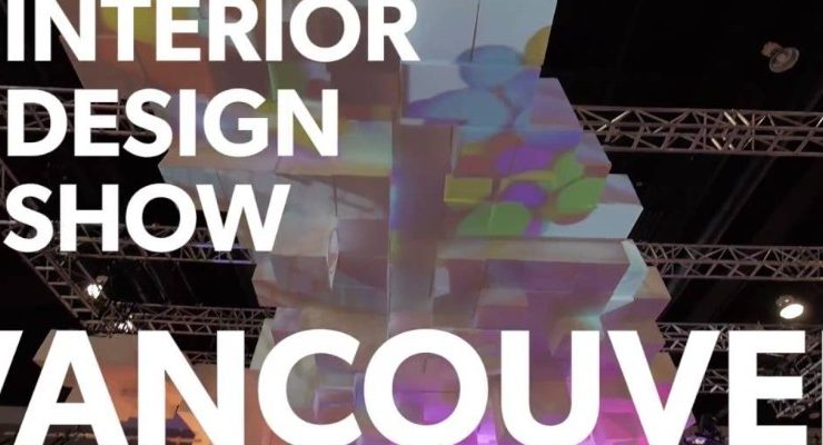 Vancouver's Interior Design Show Is One Of The Hottest Design Events interior design show Vancouver's  Interior Design Show Is One Of The Hottest Design Events Vancouvers Interior Design Show Is One Of The Hottest Design Events capa 740x400